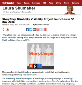 """Screen Shot from an article published in the SF Chronicle on July 26, 2014 titled, """"StoryCorp Disability Visibility Project launches in SF Bay Area."""" by Laura Shumaker"""
