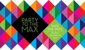 Image of colorful geometric triangles with the text: Party to the Max. Save the date September 20