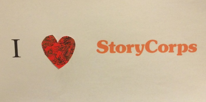 """Image of a white piece of paper with the text """"I [heart symbol] StoryCorps"""""""